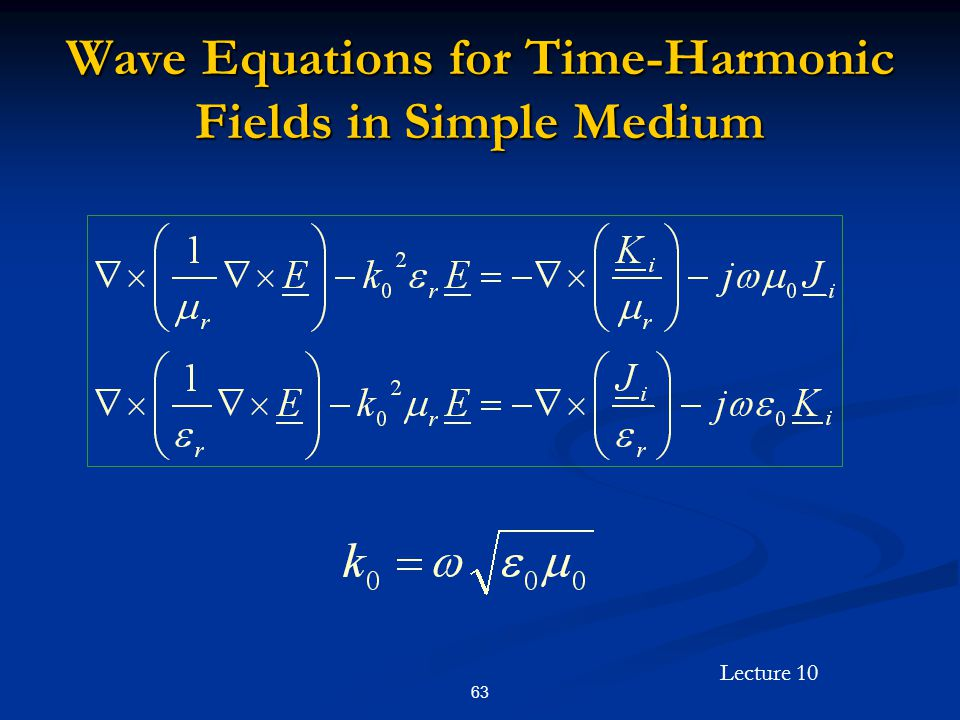 Wave Equations for Time-Harmonic Fields in Simple Medium