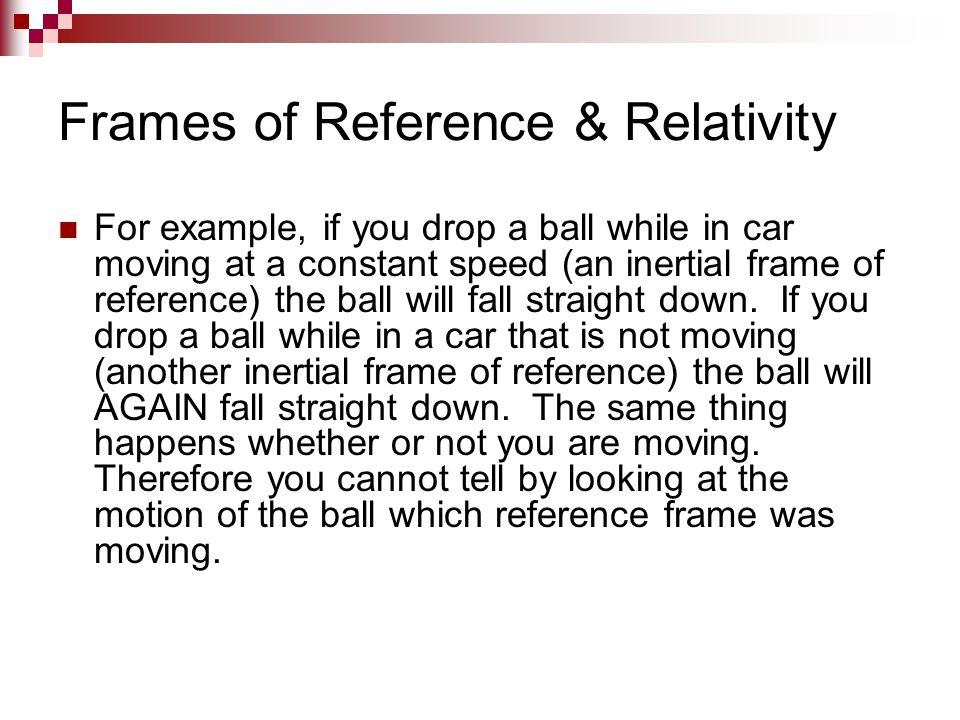 Frames of Reference and Relativity - ppt video online download