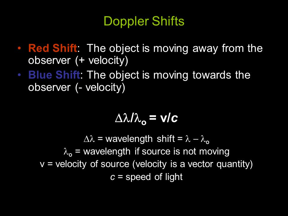 Doppler Shifts Dl/lo = v/c
