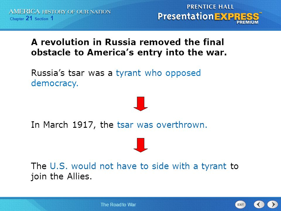 A revolution in Russia removed the final obstacle to America's entry into the war.