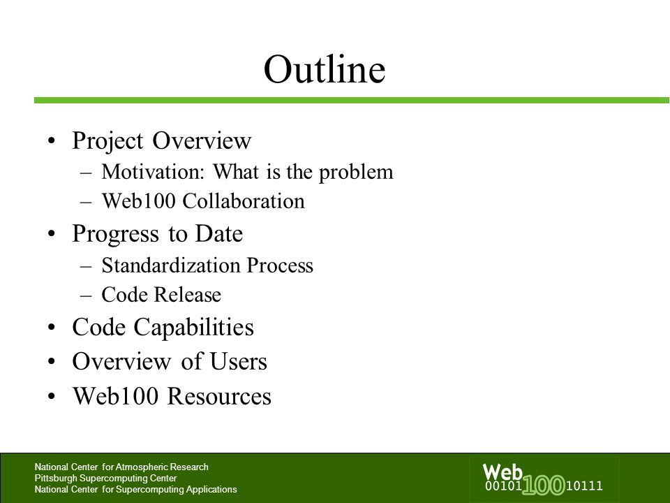 Outline Project Overview Progress to Date Code Capabilities