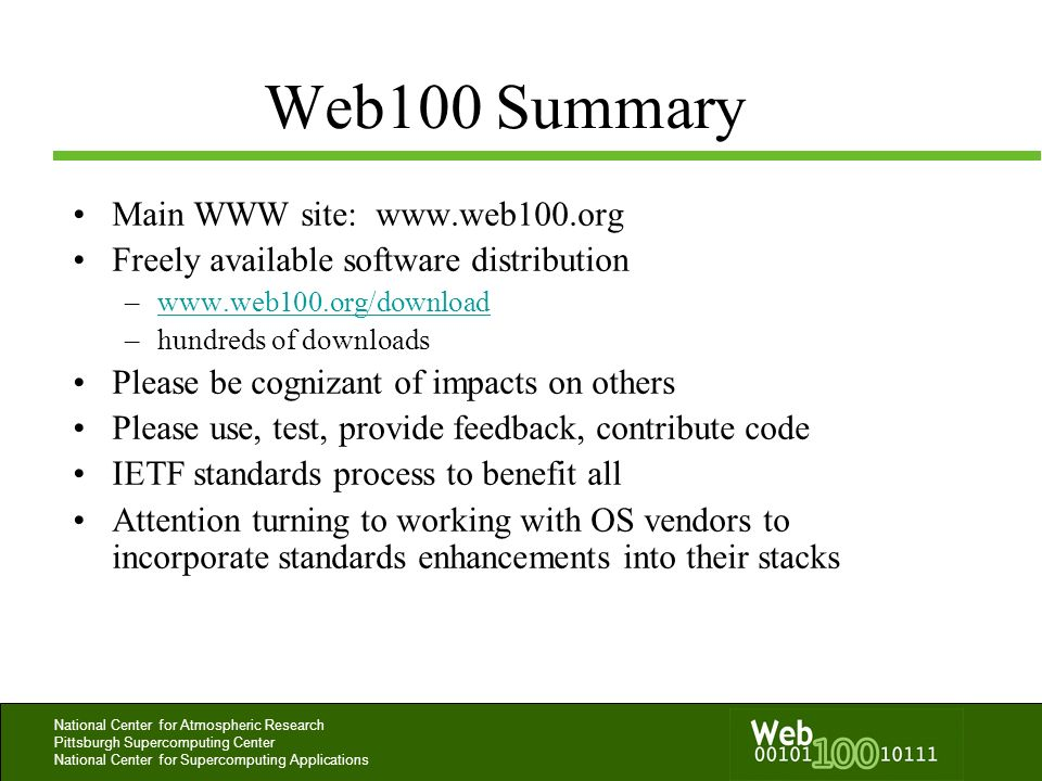 Web100 Summary Main WWW site: