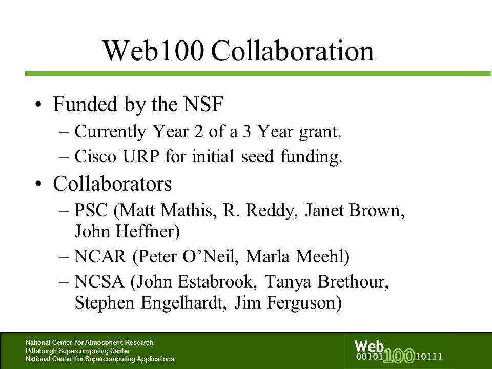 Web100 Collaboration Funded by the NSF Collaborators