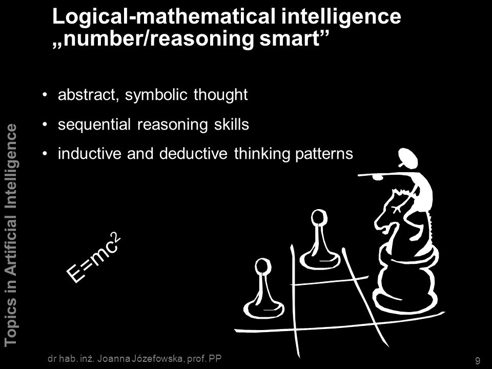 "Logical-mathematical intelligence ""number/reasoning smart"