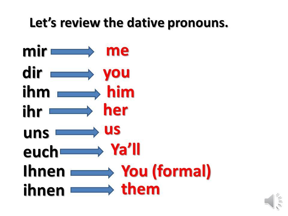 Dir mir Reflexive Pronouns