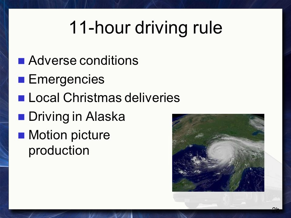 11-hour driving rule Adverse conditions Emergencies