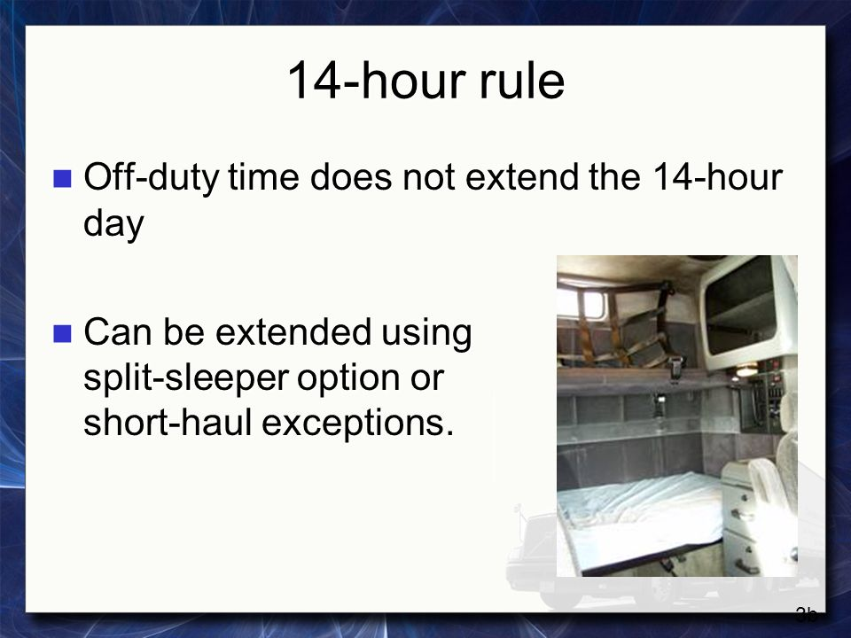 14-hour rule Off-duty time does not extend the 14-hour day