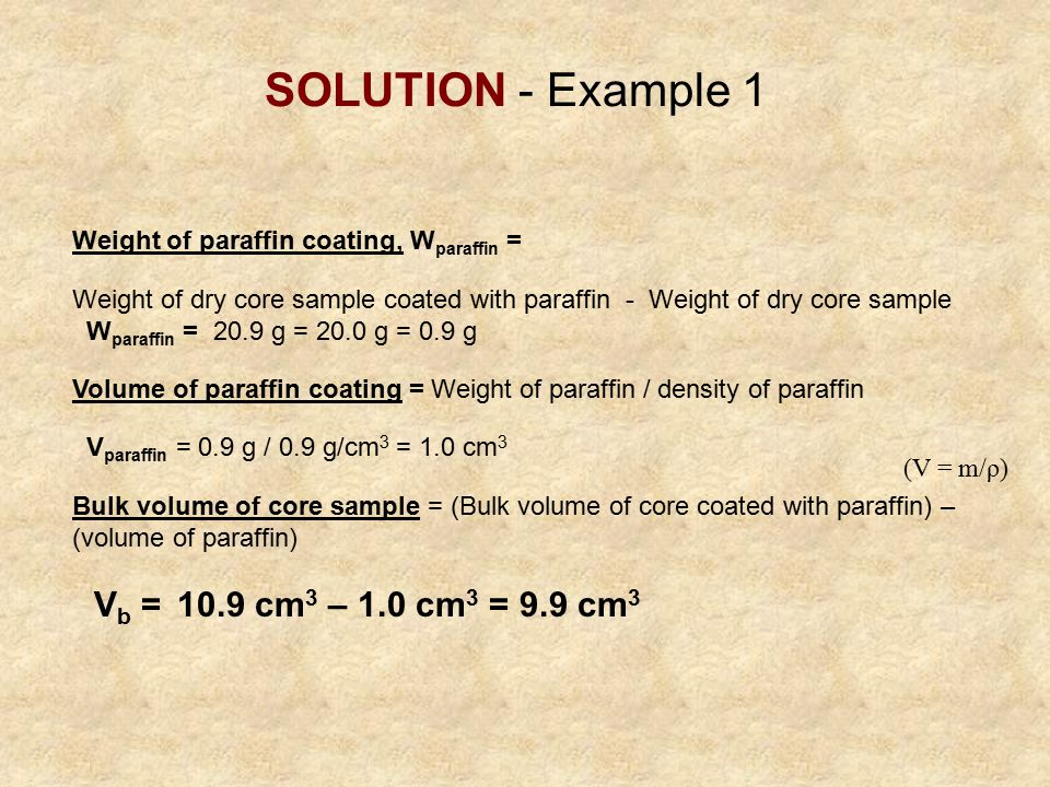 SOLUTION - Example 1 Weight of paraffin coating, Wparaffin =
