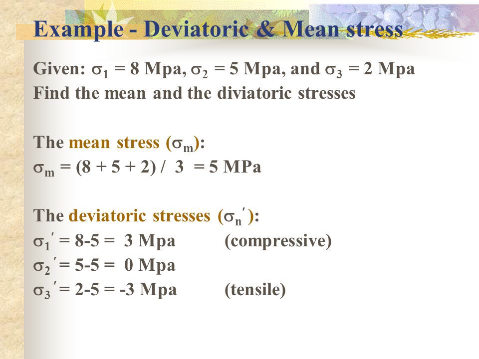 Example - Deviatoric & Mean stress