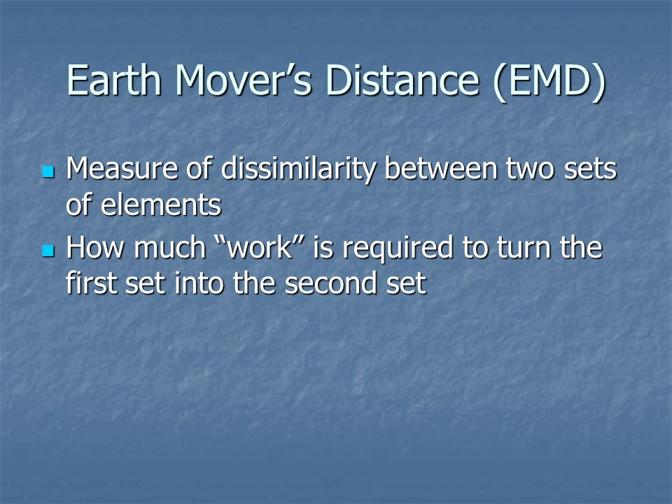 Earth Mover's Distance (EMD)