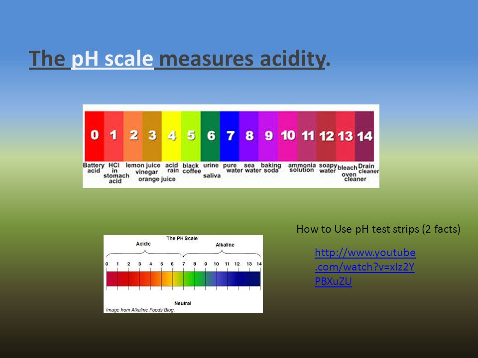 The pH scale measures acidity.