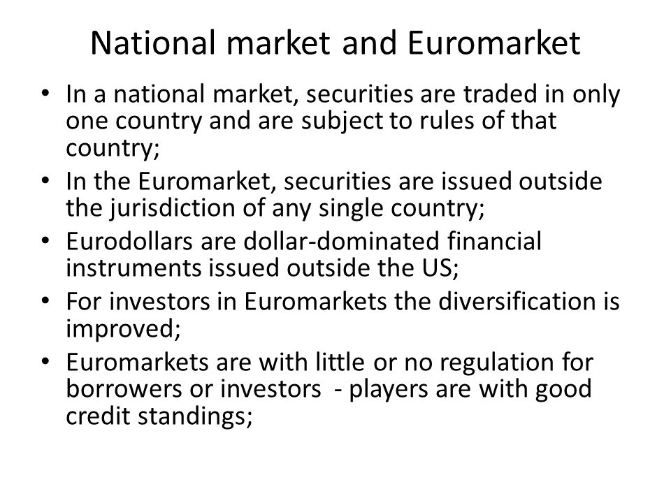 National market and Euromarket