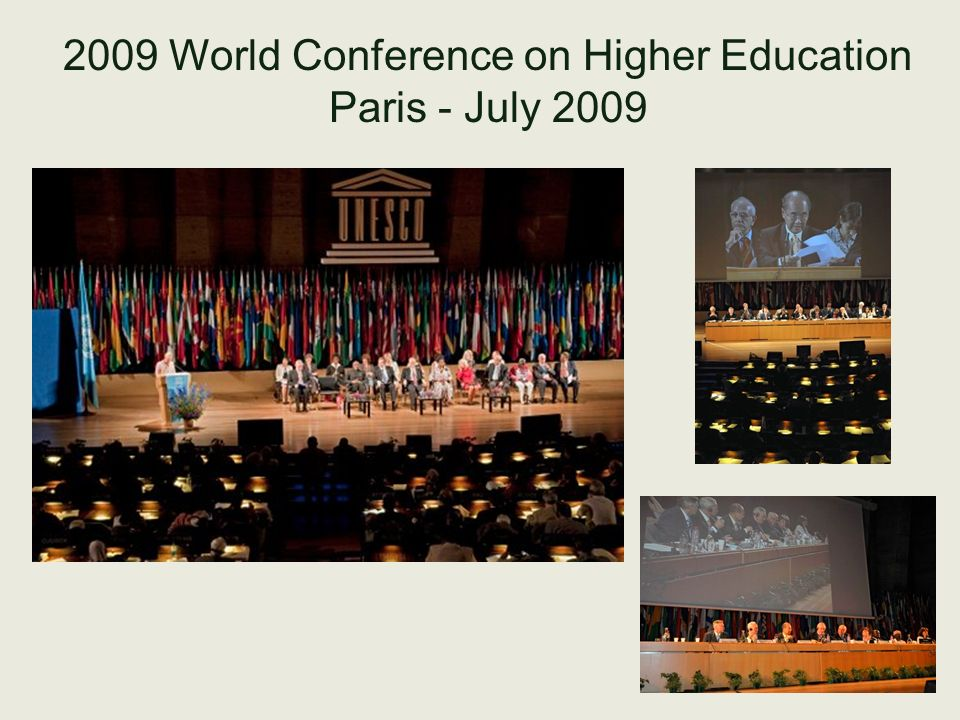 2009 World Conference on Higher Education Paris - July 2009