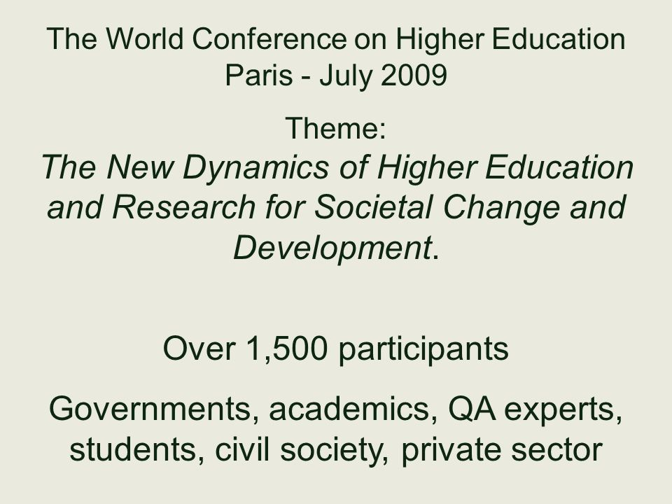 The World Conference on Higher Education Paris - July 2009