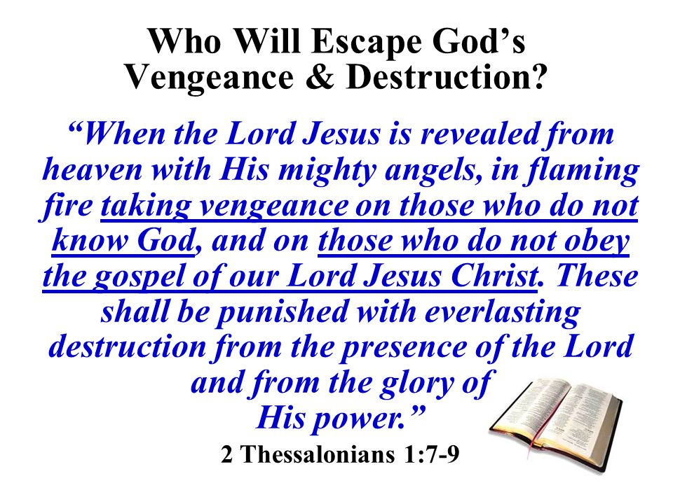 Who Will Escape God's Vengeance & Destruction