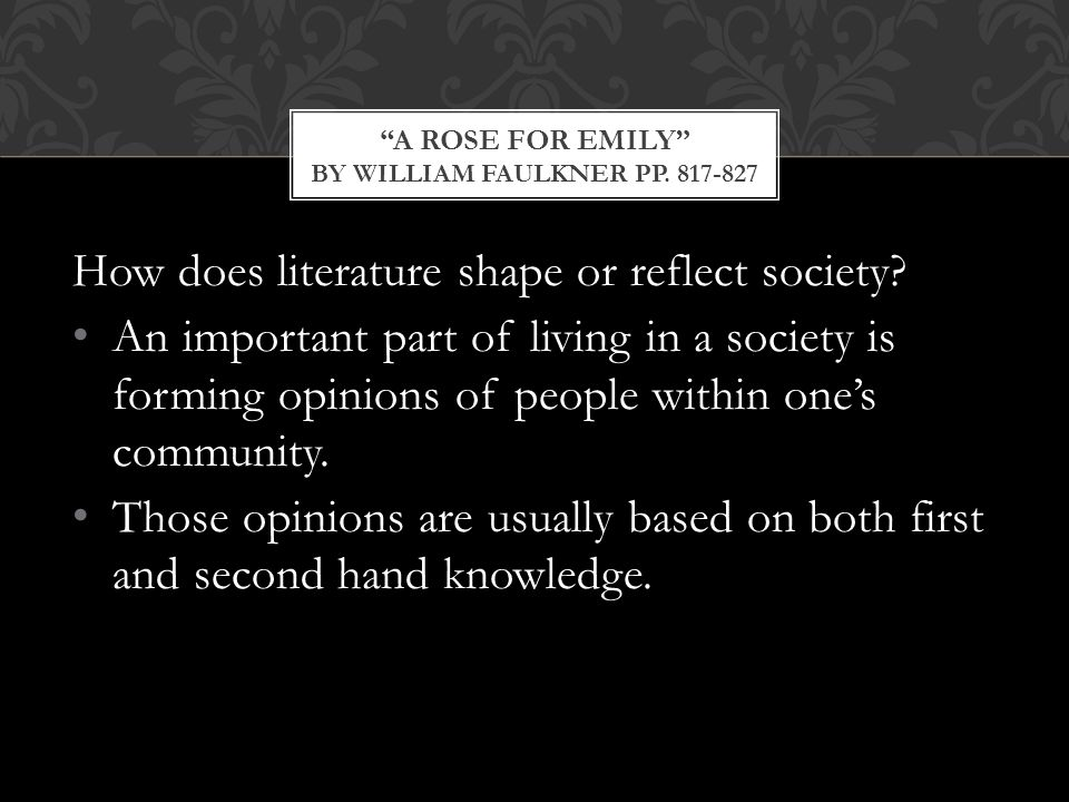 how does literature shape or reflect society