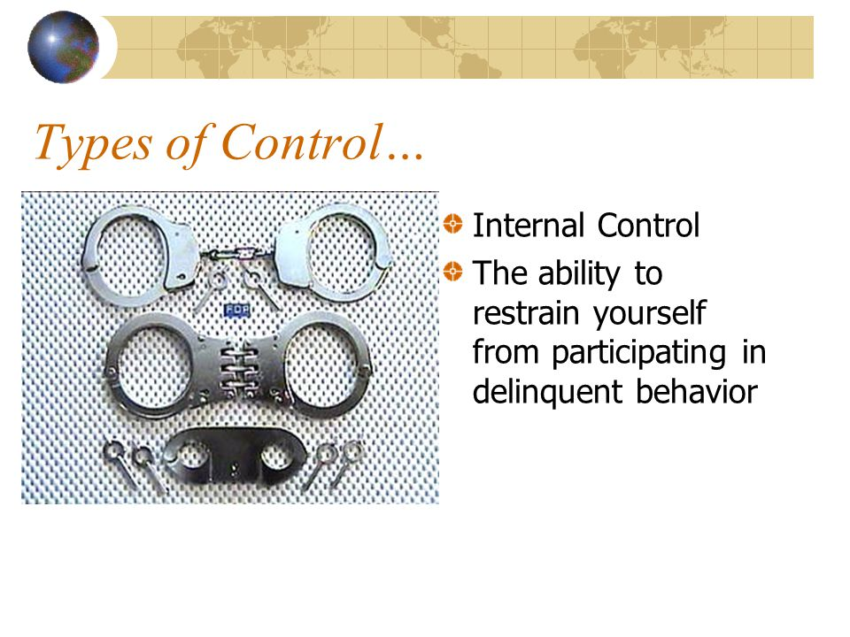 Types of Control… Internal Control