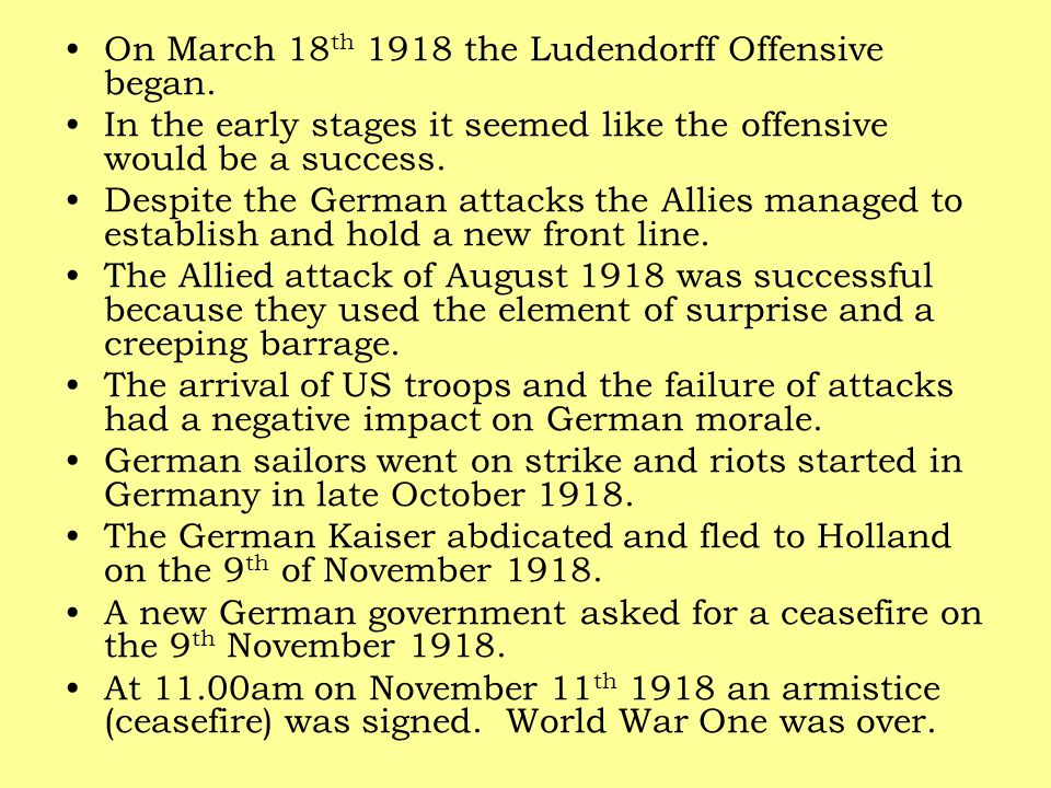On March 18th 1918 the Ludendorff Offensive began.