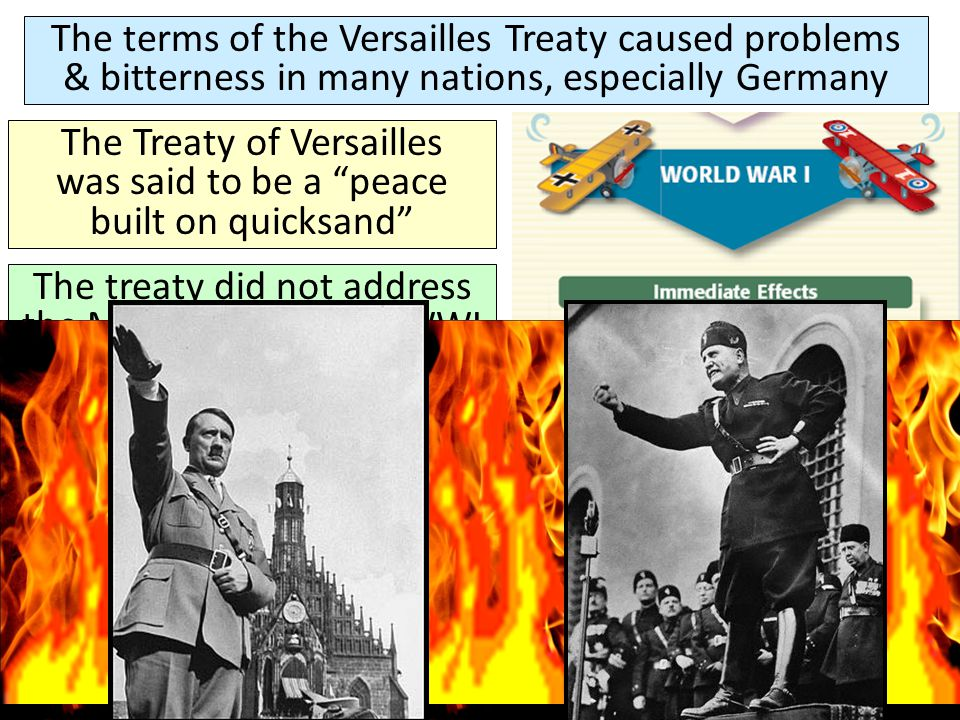The Treaty of Versailles was said to be a peace built on quicksand