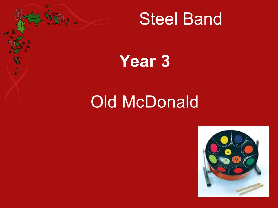 Steel Band Year 3 Old McDonald