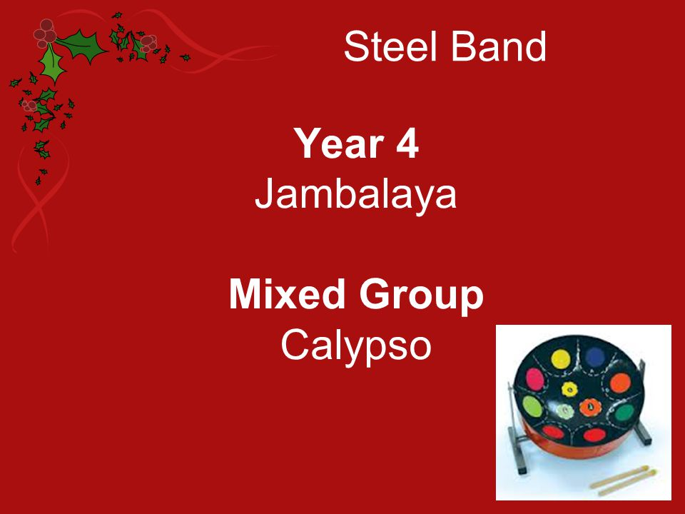 Steel Band Year 4 Jambalaya Mixed Group Calypso