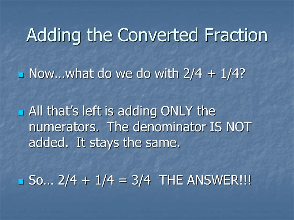 Adding the Converted Fraction