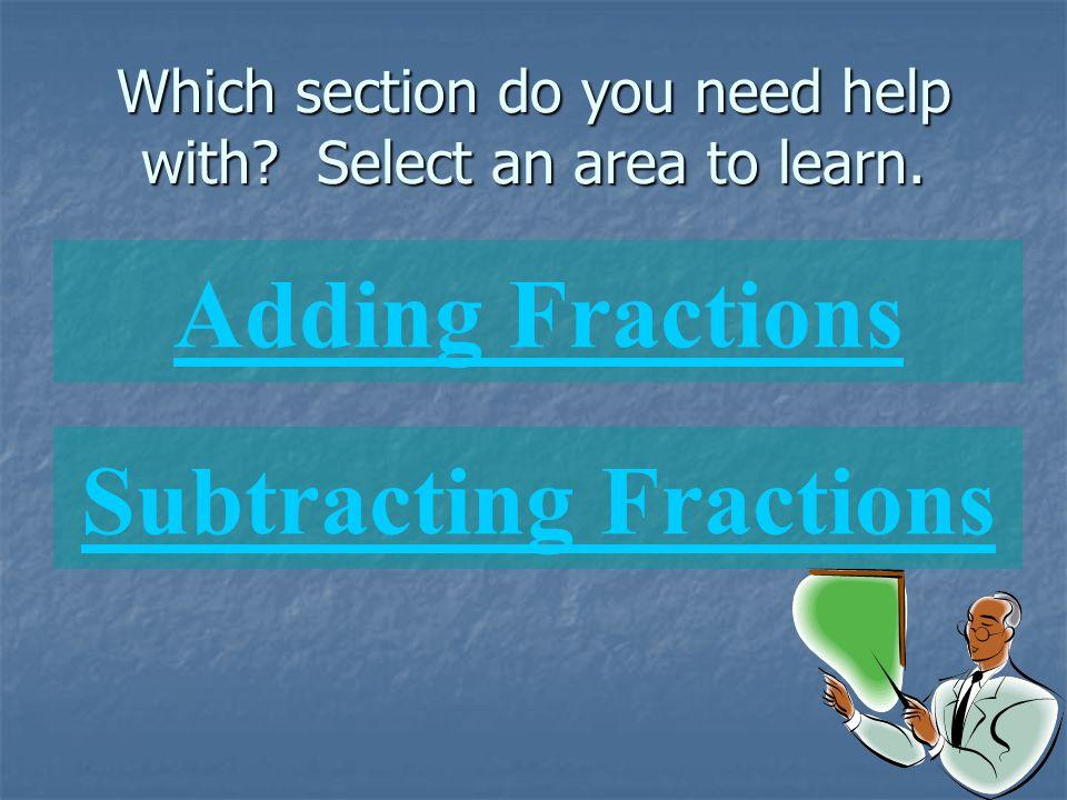 Which section do you need help with Select an area to learn.