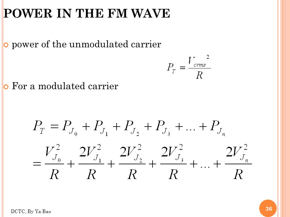 POWER IN THE FM WAVE power of the unmodulated carrier