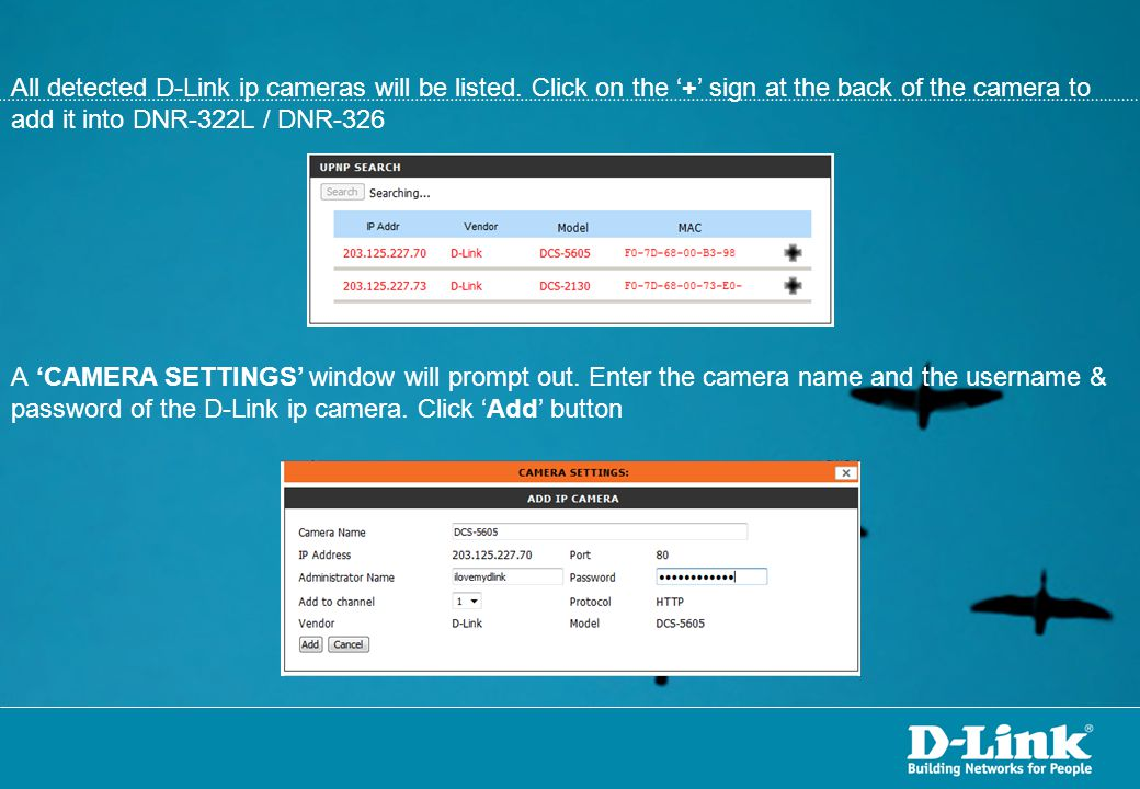 All detected D-Link ip cameras will be listed