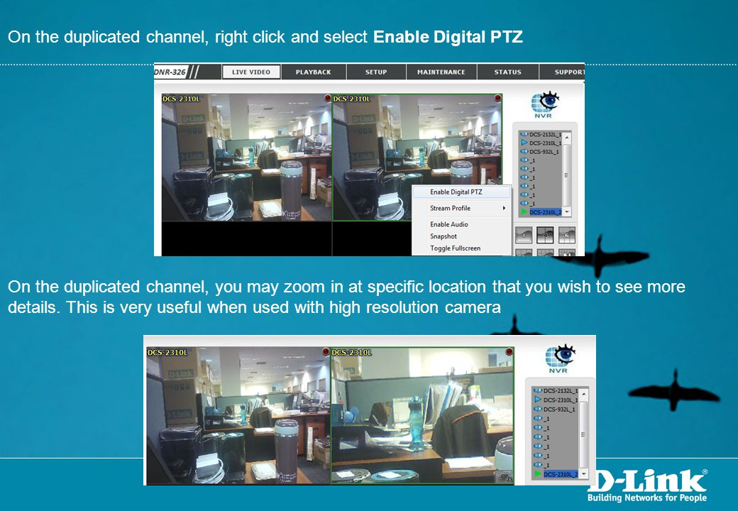 On the duplicated channel, right click and select Enable Digital PTZ