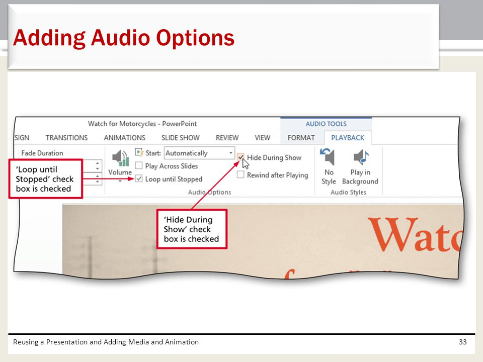 Adding Audio Options Reusing a Presentation and Adding Media and Animation