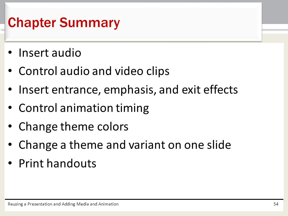 Chapter Summary Insert audio Control audio and video clips