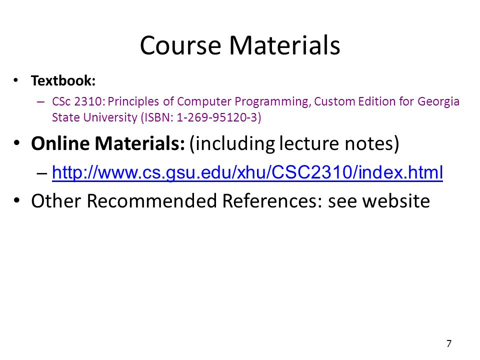 Course Materials Online Materials: (including lecture notes)