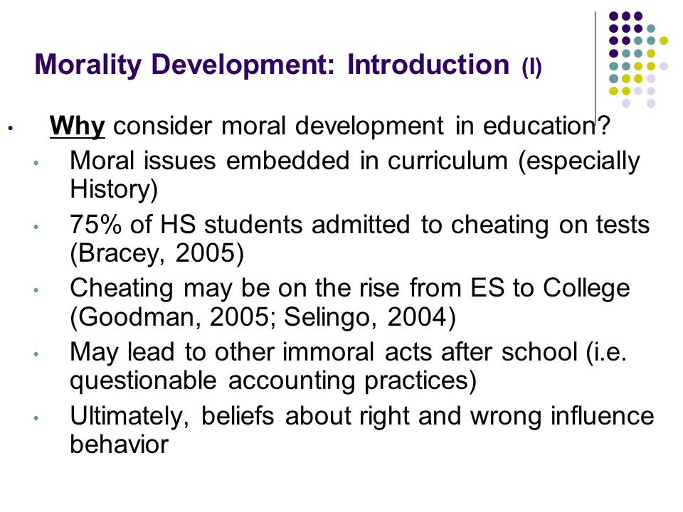 Morality Development: Introduction (I)