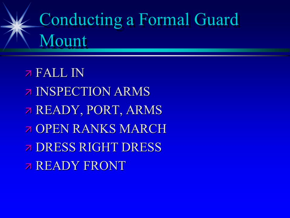 Conducting a Formal Guard Mount