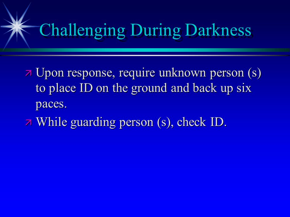 Challenging During Darkness