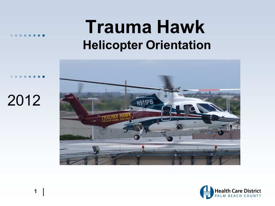 Trauma Hawk Helicopter Orientation