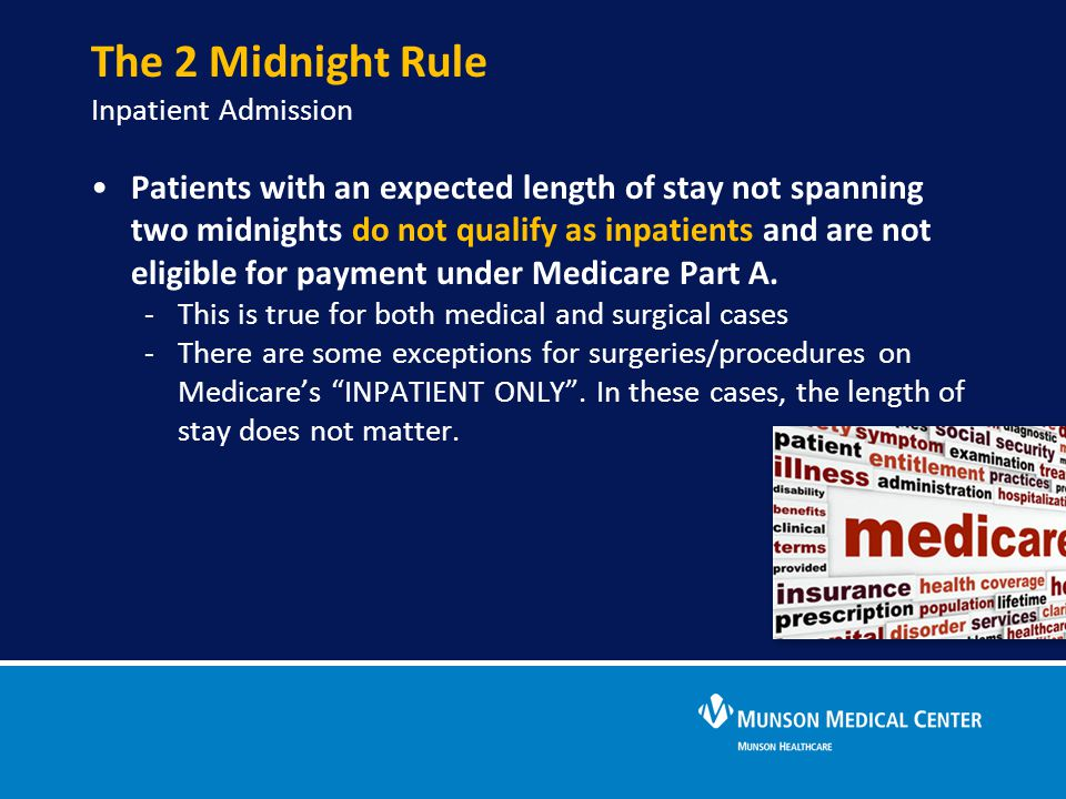 The 2 Midnight Rule Inpatient Admission