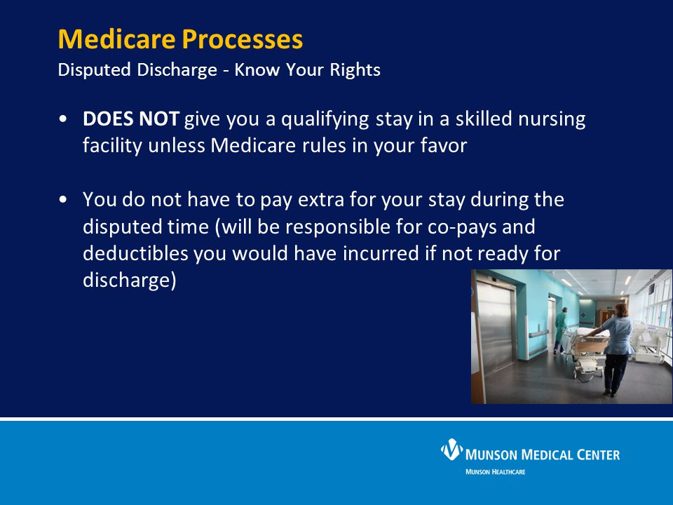 Medicare Processes Disputed Discharge - Know Your Rights