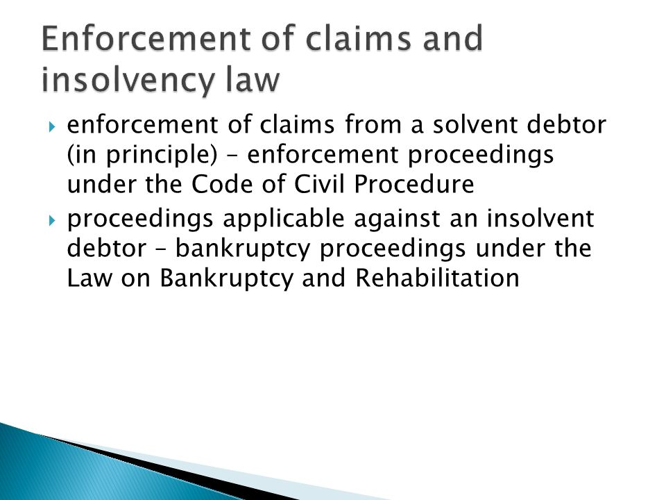 Enforcement of claims and insolvency law