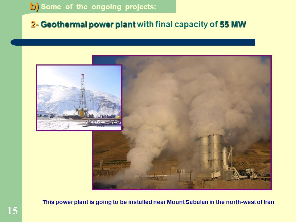 2- Geothermal power plant with final capacity of 55 MW