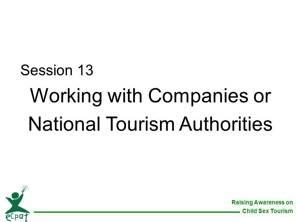 Working with Companies or National Tourism Authorities