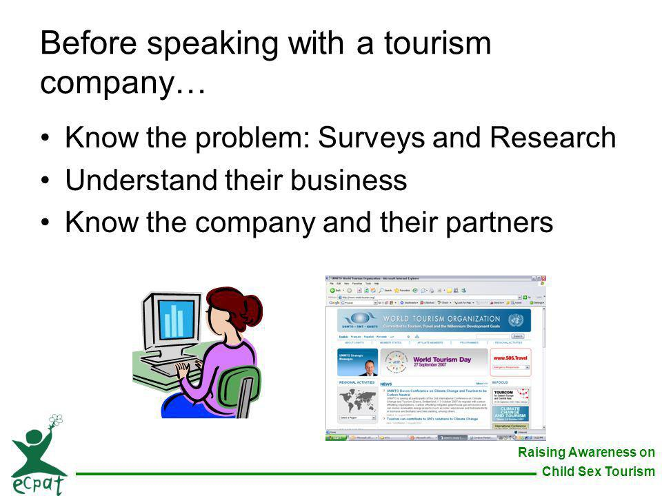 Before speaking with a tourism company…