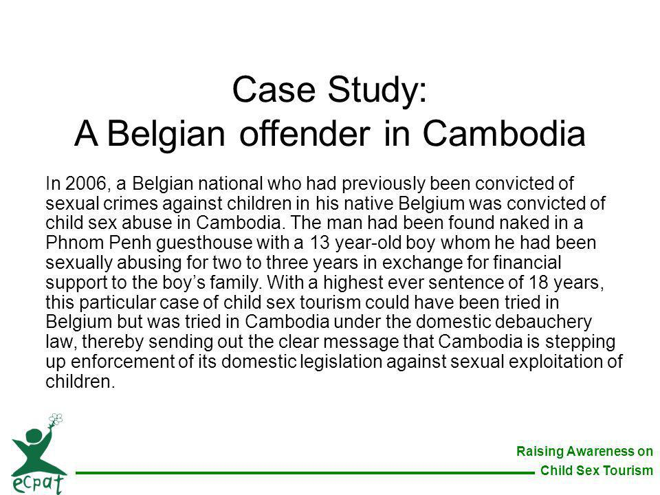 Case Study: A Belgian offender in Cambodia