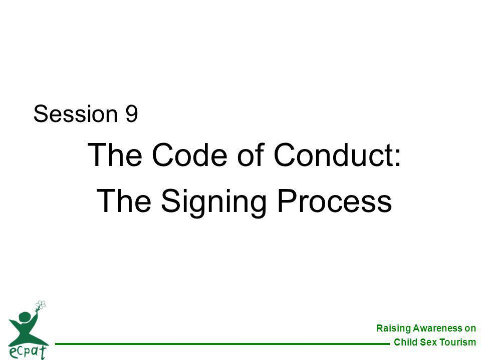 Session 9 The Code of Conduct: The Signing Process