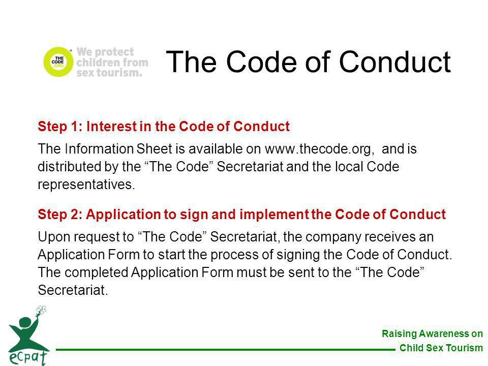 The Code of Conduct Step 1: Interest in the Code of Conduct