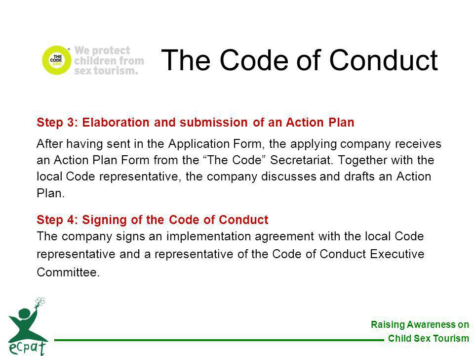The Code of Conduct Step 3: Elaboration and submission of an Action Plan.