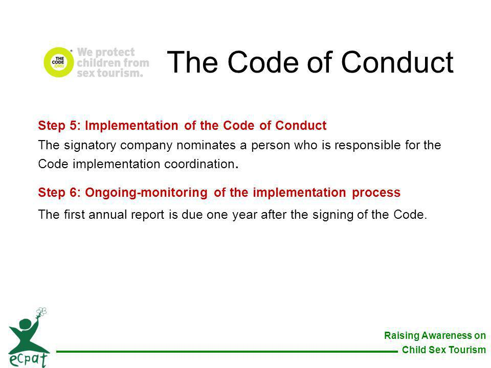 The Code of Conduct Step 5: Implementation of the Code of Conduct