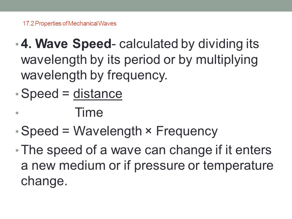 17.2 Properties of Mechanical Waves