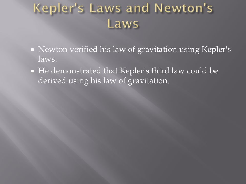 Kepler s Laws and Newton s Laws